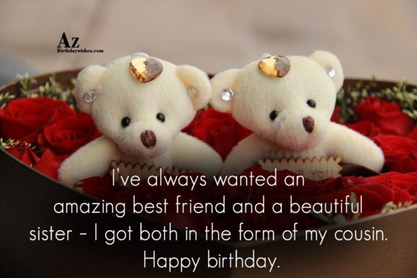 I ve always wanted an amazing best friend and… - AZBirthdayWishes.com