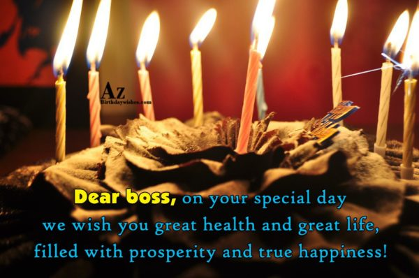 Dear boss, on your special day we wish… - AZBirthdayWishes.com