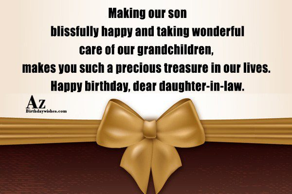 Making our son blissfully happy and taking wonderful care… - AZBirthdayWishes.com