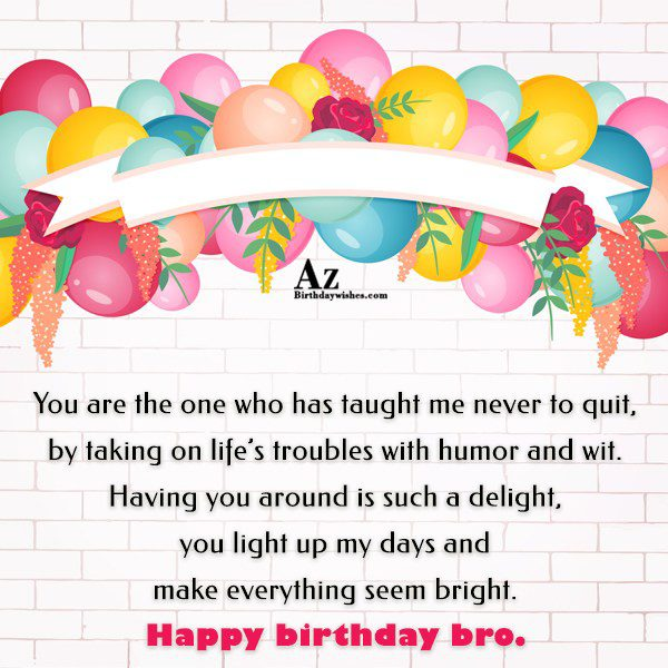 You are the one who has taught me never… - AZBirthdayWishes.com