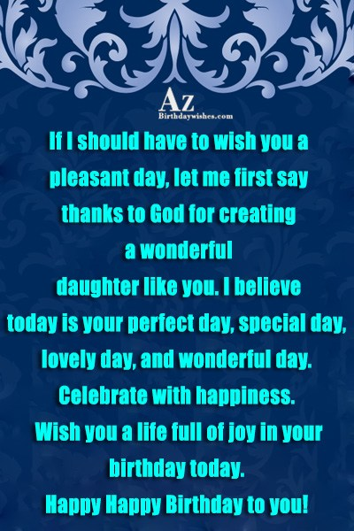 If I should have to wish you a pleasant… - AZBirthdayWishes.com