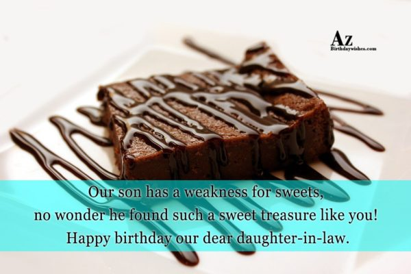 Our son has a weakness for sweets no wonder… - AZBirthdayWishes.com