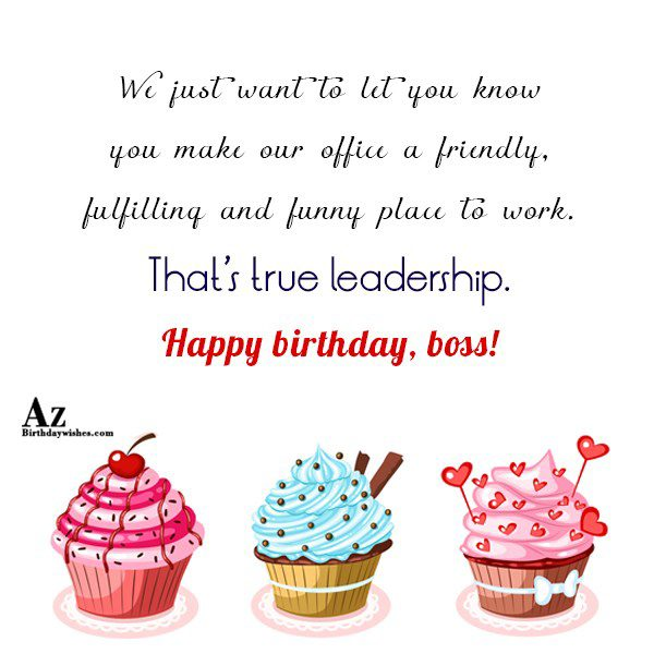 We just want to let you know you make our office… - AZBirthdayWishes.com