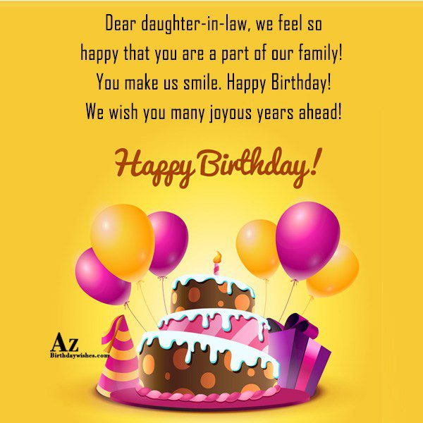 Dear daughter-in-law we feel so happy that you are… - AZBirthdayWishes.com