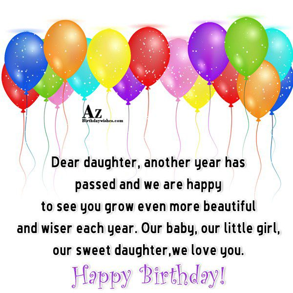 Dear daughter another year has passed and we are… - AZBirthdayWishes.com
