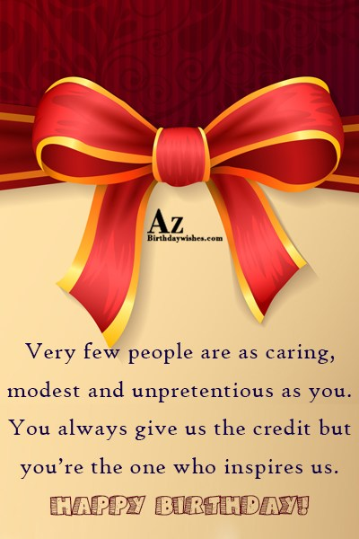 Very few people are as caring… - AZBirthdayWishes.com