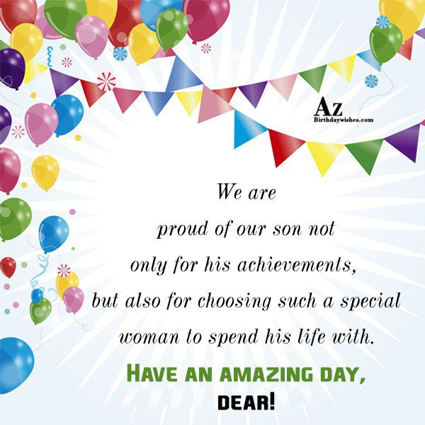 We are proud of our son not only for… - AZBirthdayWishes.com