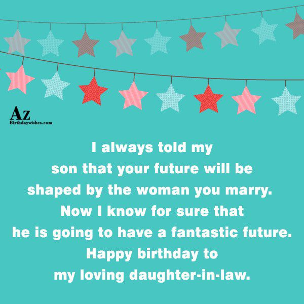 I always told my son that your future will… - AZBirthdayWishes.com
