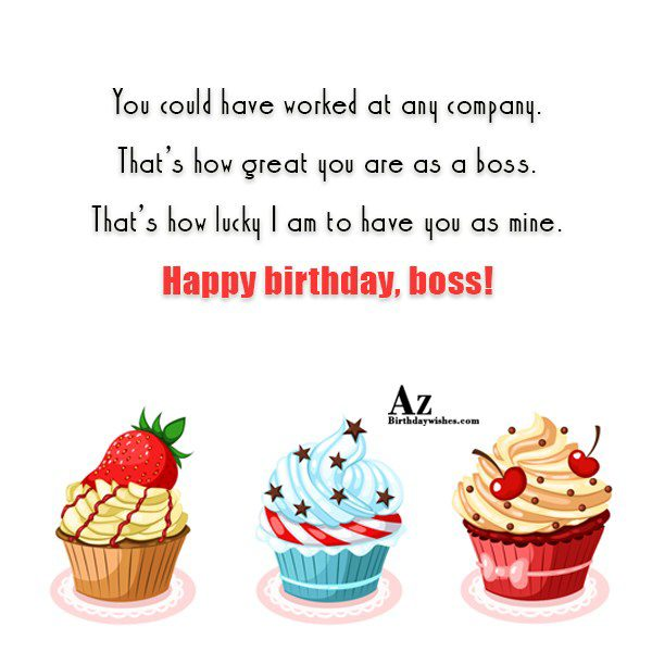 You could have worked at any company… - AZBirthdayWishes.com