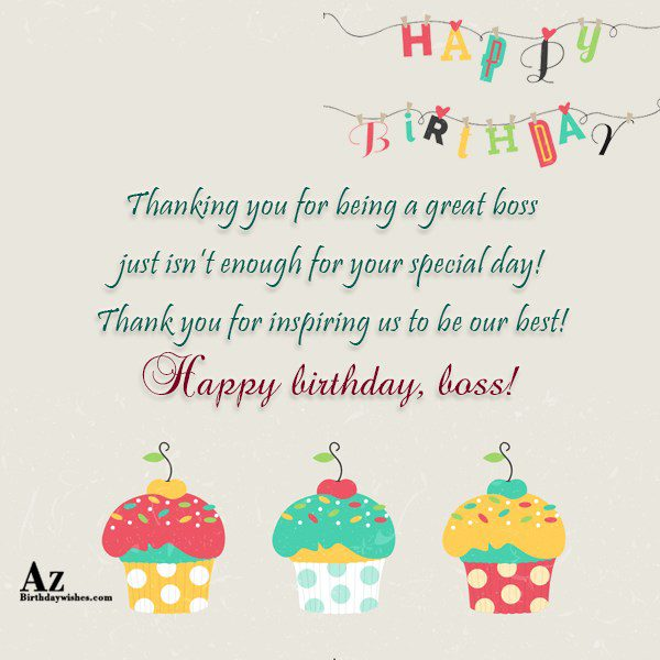 Thanking you for being a great boss just … - AZBirthdayWishes.com