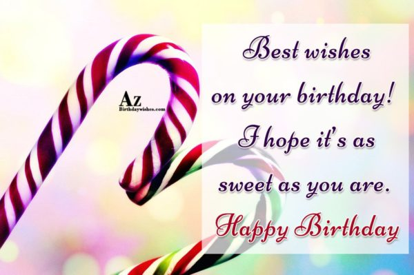 Best wishes on your birthday I hope it s… - AZBirthdayWishes.com
