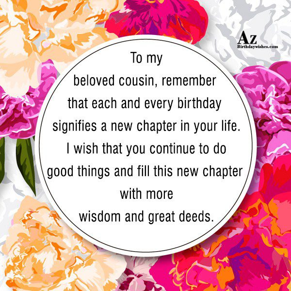 To my beloved cousin remember that each and every… - AZBirthdayWishes.com