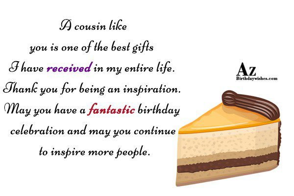 A cousin like you is one of the best… - AZBirthdayWishes.com