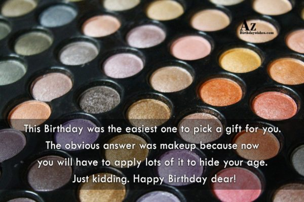 This Birthday was the easiest one to pick… - AZBirthdayWishes.com