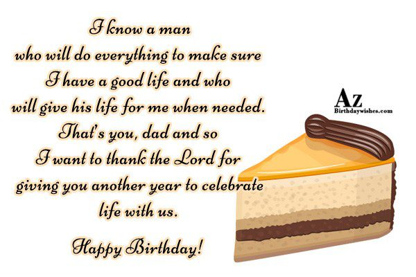I know a man who will do everything to… - AZBirthdayWishes.com