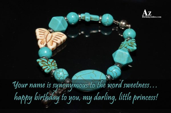 Your name is synonymous to the word sweetness happy… - AZBirthdayWishes.com