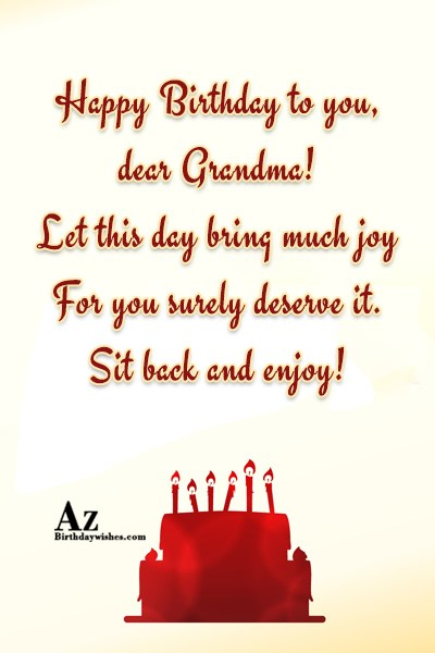 Happy Birthday to you dear Grandma Let this day… - AZBirthdayWishes.com