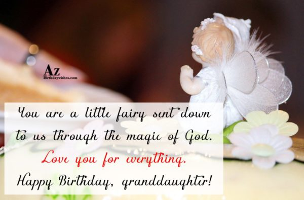 You are a little fairy sent down to us… - AZBirthdayWishes.com