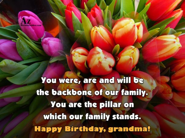 You were are and will be the backbone of… - AZBirthdayWishes.com