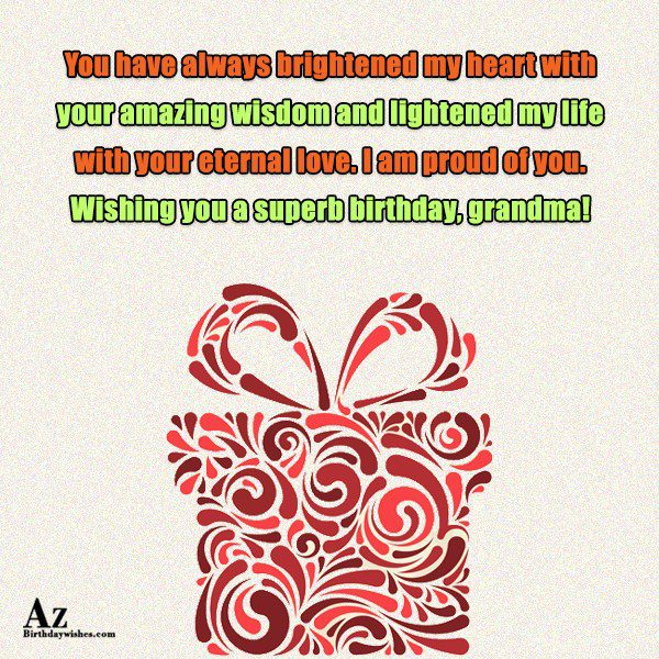 You have always brightened my heart with your amazing… - AZBirthdayWishes.com