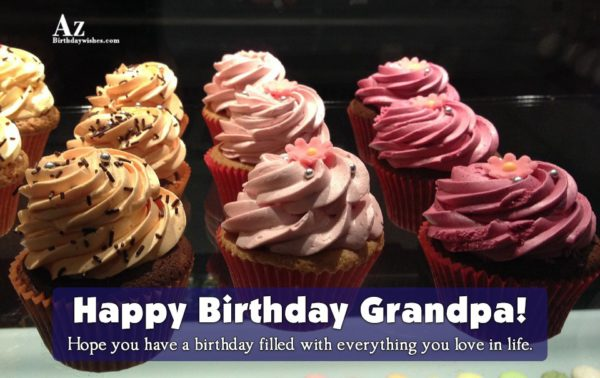 Happy Birthday Grandpa Hope you have a birthday filled… - AZBirthdayWishes.com