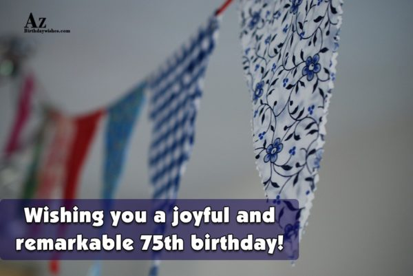 Wishing you a joyful and remarkable th birthday - AZBirthdayWishes.com