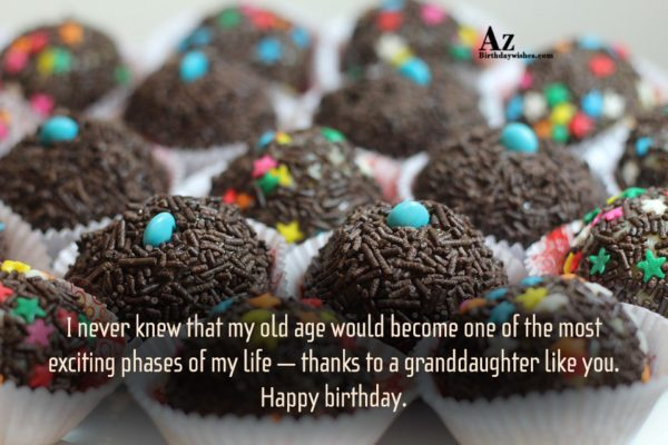 I never knew that my old age would become… - AZBirthdayWishes.com