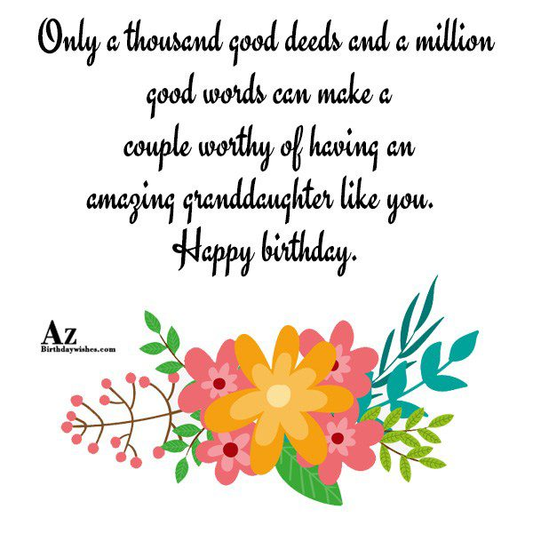 Only a thousand good deeds and a million good… - AZBirthdayWishes.com