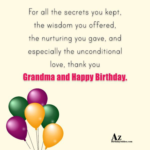 For all the secrets you kept the wisdom you… - AZBirthdayWishes.com
