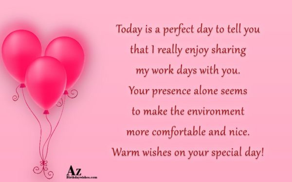 Today is a perfect day to tell you that… - AZBirthdayWishes.com