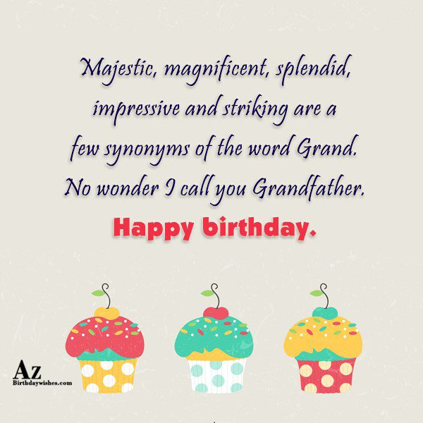 Majestic magnificent splendid impressive and striking are a few… - AZBirthdayWishes.com