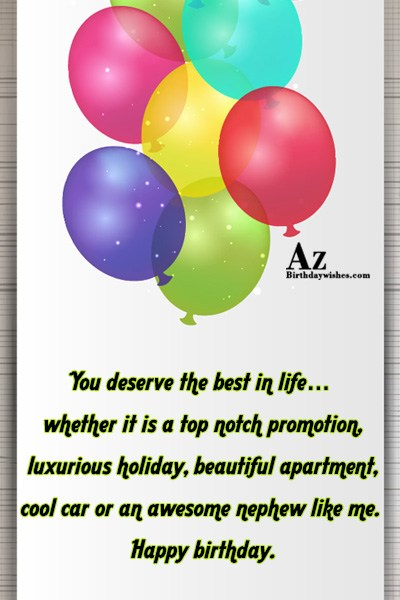You deserve the best in life… - AZBirthdayWishes.com