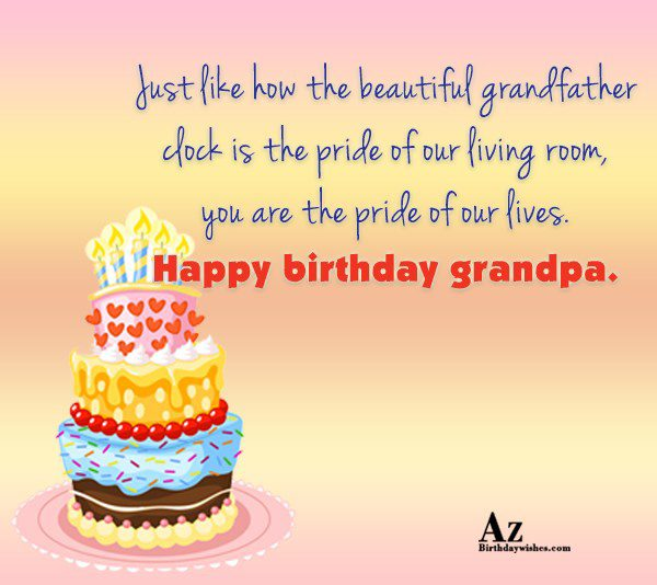 Just like how the beautiful grandfather clock is the… - AZBirthdayWishes.com