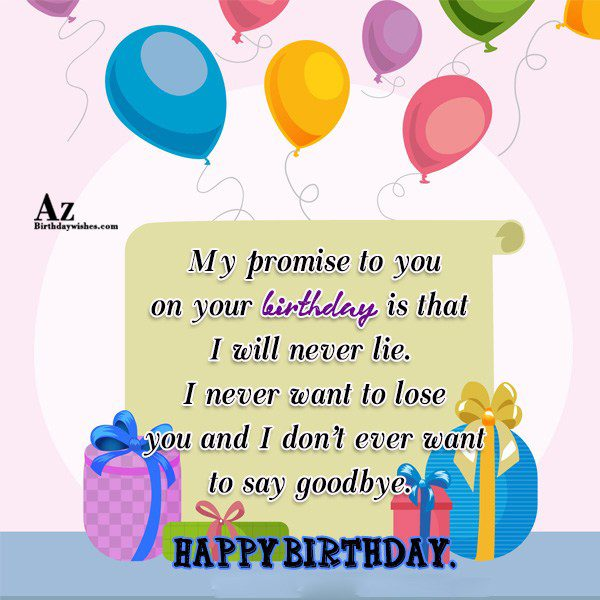 My promise to you on your birthday is that… - AZBirthdayWishes.com