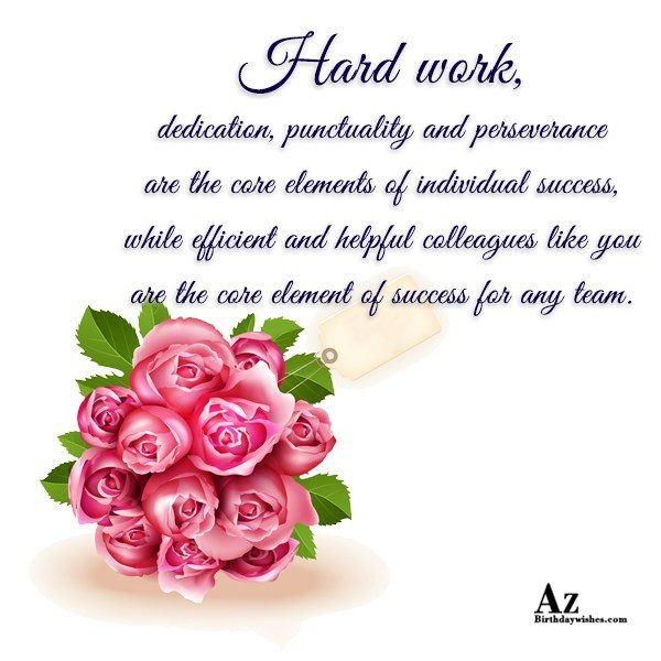 Hard work dedication punctuality and perseverance are the core… - AZBirthdayWishes.com