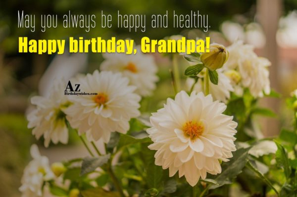 You're more than just a grandfather to me you're… - AZBirthdayWishes.com