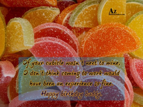 If your cubicle wasn t next to mine I… - AZBirthdayWishes.com