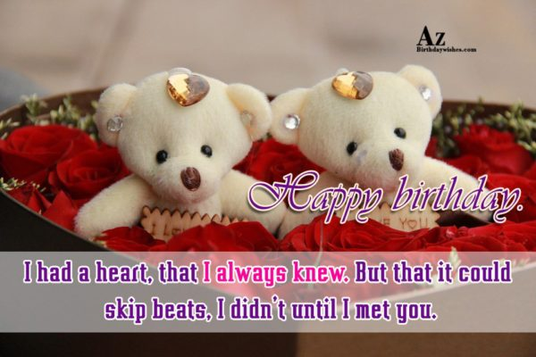 I had a heart that I always knew But… - AZBirthdayWishes.com