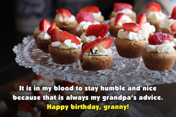 It is in my blood to stay humble and… - AZBirthdayWishes.com