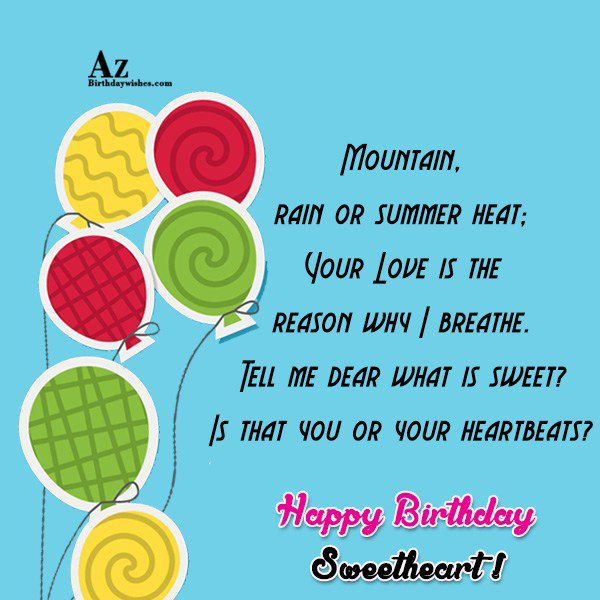 Mountain rain or summer heat Your Love is the… - AZBirthdayWishes.com