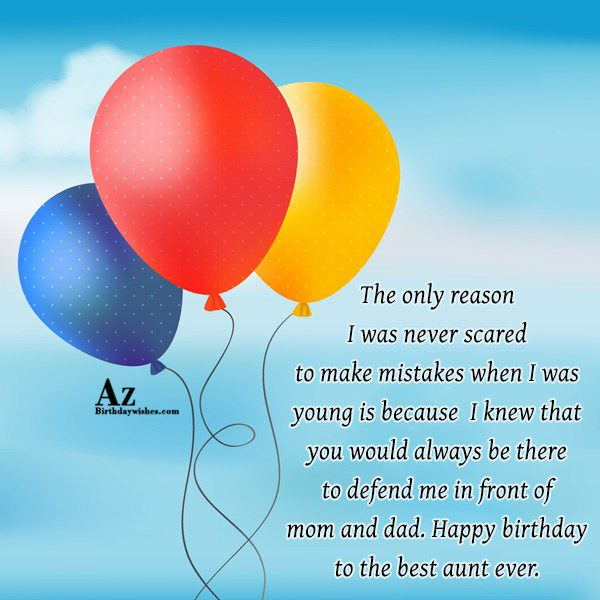 The only reason I was never scared to make… - AZBirthdayWishes.com