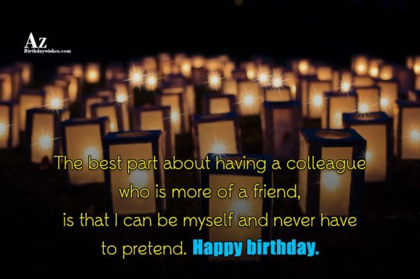 The best part about having a colleague who is… - AZBirthdayWishes.com