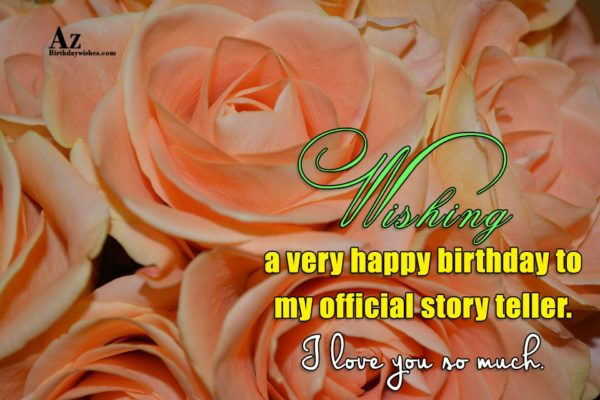 Wishing a very happy birthday to my official story… - AZBirthdayWishes.com