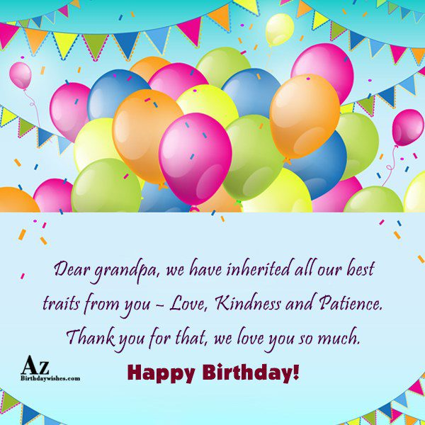 Dear grandpa we have inherited all our best traits… - AZBirthdayWishes.com