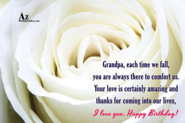 Grandpa each time we fall you are always there… - AZBirthdayWishes.com