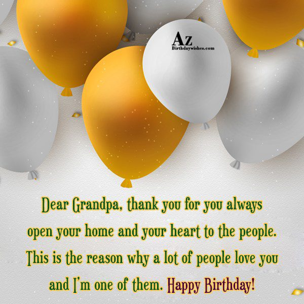 Dear Grandpa thank you for you always open your… - AZBirthdayWishes.com