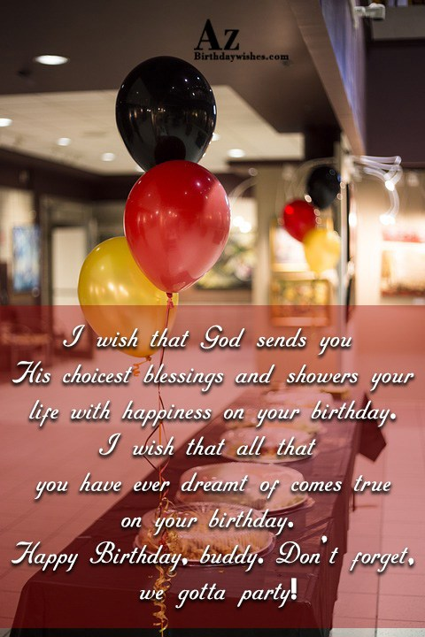 I wish that God sends you His choicest… - AZBirthdayWishes.com