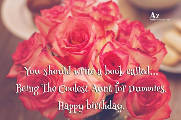 You should write a book called… - AZBirthdayWishes.com