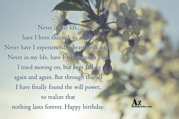 Never in my life have I been through so… - AZBirthdayWishes.com