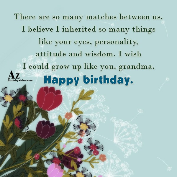 There are so many matches between us I believe… - AZBirthdayWishes.com